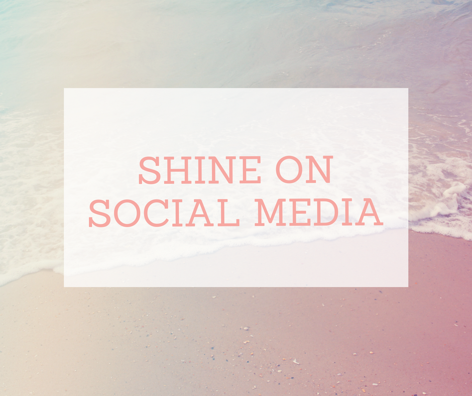 Shine on social media