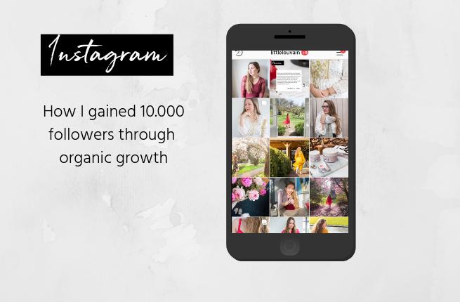 How I gained 10.000 followers through organic growth blog