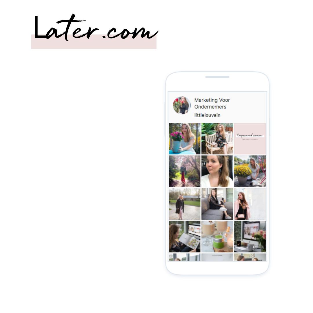Later.com inplannen social media posts Instagram en Facebook